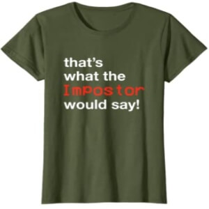Camiseta manga corta mujer that's what the impostor would say fila Among Us