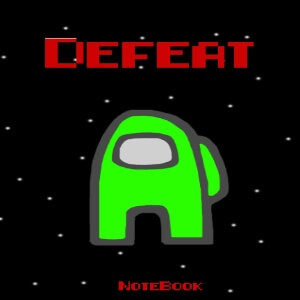 Cuaderno defeat personaje verde Among Us