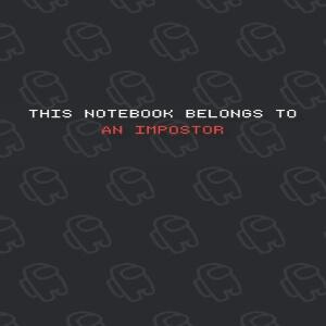 Cuaderno this notebook belongs to an impostor Among Us