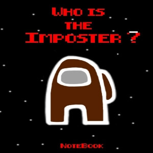 Cuaderno who is the imposter personaje marron Among Us