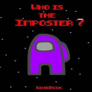 Cuaderno who is the imposter personaje morado Among Us