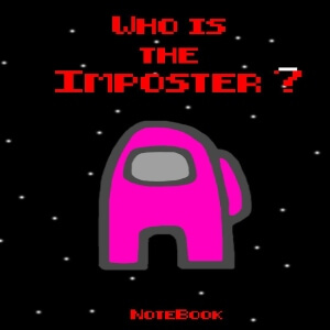Cuaderno who is the imposter personaje rosa Among Us