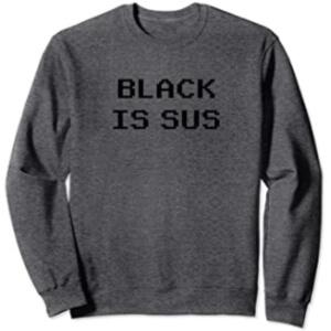 Sudadera sin capucha black is sus horizontal Among Us