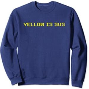 Sudadera sin capucha yellow is sus fila Among Us