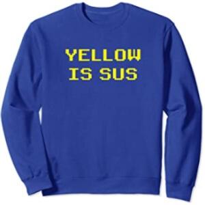 Sudadera sin capucha yellow is sus horizontal Among Us