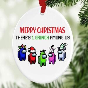 Adorno Navidad there is 1 grinch among us merry christmas Among Us