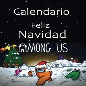 Calendario 2021 feliz navidad Among Us