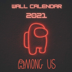 Calendario 2021 personaje con bordes rojos Among Us