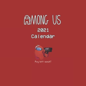 Calendario 2021 personaje rojo con pistola Among Us