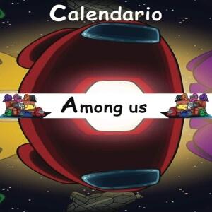 Calendario 2021 personaje rojo y personajes Among Us