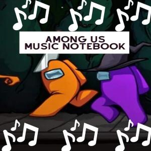 Cuadernos de musica personaje morado y naranja de Among Us