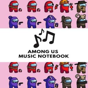 Cuadernos de musica personajes dibujados de Among Us