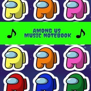 Cuadernos de musica personajes redondeados de Among Us