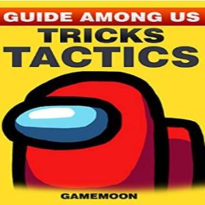 Guia con trucos y tacticas Among Us