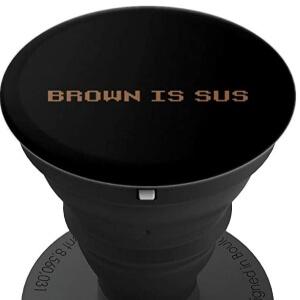 Pop socket brown is sus fila Among Us
