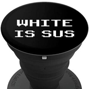 Pop socket white is sus horizontal Among Us